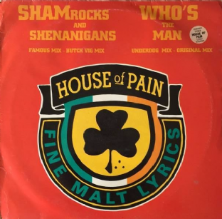 "House Of Pain - Shamrocks And Shenanigans/Who's The Man (12"") (G/F+)"